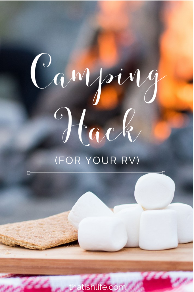 Camping Hack for your RV